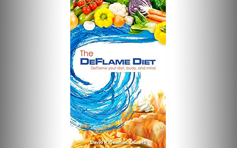 """The DeFlame Diet"" by David Seaman, DC, MA"