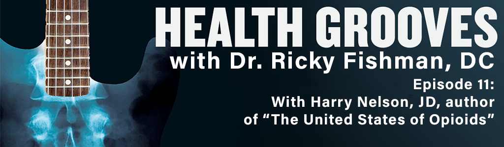 With Harry Nelson, JD, author of The United States of Opioids (E11)