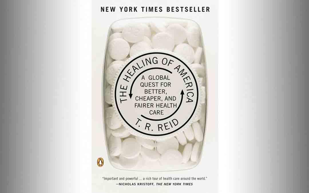 """The Healing of America"" by T.R. Reid"